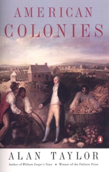 American Colonies : The Settlement of North America to 1800, Paperback Book