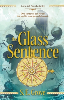 The Glass Sentence, Paperback Book
