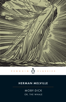 Moby-Dick : or, The Whale, Paperback Book