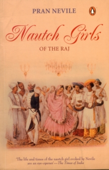 Nautch Girls of the Raj, Paperback Book