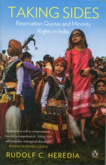 Taking Sides : Reservation Quotas and Minority Rights in India, Paperback / softback Book