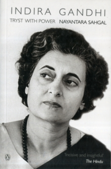 Indira Gandhi : Tryst with Power, Paperback Book
