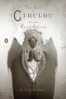 The Call of Cthulhu and Other Weird Stories (Penguin Classics Deluxe Edition), Paperback / softback Book