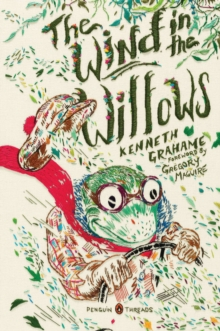 The Wind in the Willows (Penguin Classics Deluxe Edition), Paperback Book