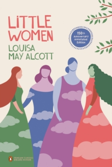 Little Women (Penguin Classics Deluxe Edition), Paperback Book