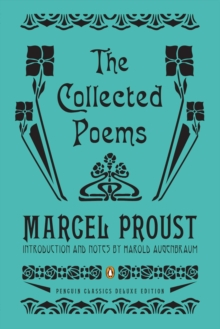 The Collected Poems : A Dual-Language Edition with Parallel Text (Penguin Classics Deluxe Edition), Paperback Book