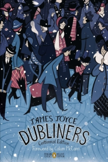 Dubliners : Penguin Classics Deluxe Edition, Paperback Book