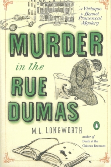 Murder In The Rue Dumas : A Verlaque and Bonnet Mystery, Paperback Book