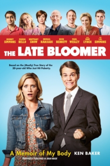The Late Bloomer : A Memoir of My Body, Paperback Book