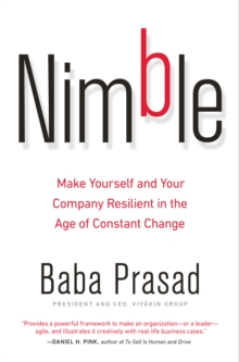 Nimble : Make Yourself and Your Company Resilient in the Age of Constant Change, Hardback Book