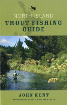 North Island Trout Fishing Guide, Paperback / softback Book