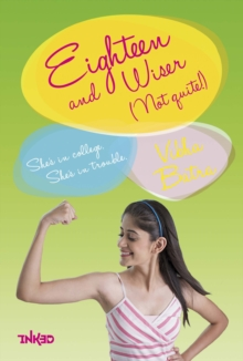 Eighteen and Wiser (Not Quite!), Paperback Book