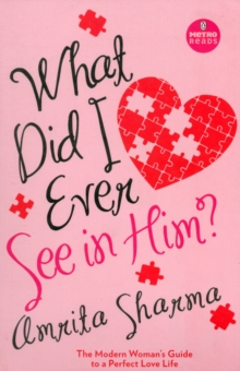 What Did I Ever See in Him?, Paperback Book