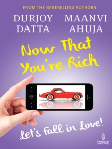 Now That You're Rich : Let's Fall in Love!, Paperback Book