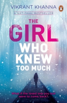 The Girl Who Knew Too Much : What if the loved one you lost were to come back?, Paperback Book