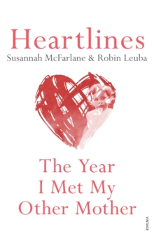 Heartlines : The Year I Met My Other Mother, EPUB eBook
