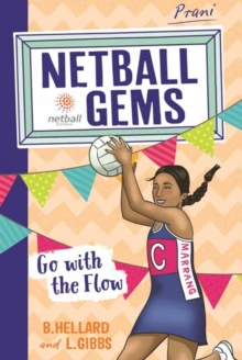 Netball Gems 7 : Go with the Flow, Paperback Book