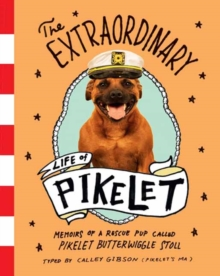 The Extraordinary Life of Pikelet, Paperback Book