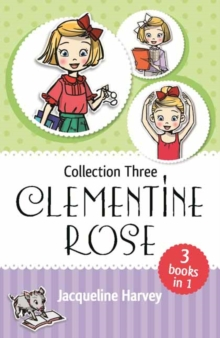 Clementine Rose Collection Three, Paperback Book