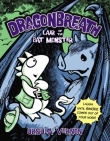 Lair Of The Bat Monster: Dragonbreath Book 4, Paperback / softback Book