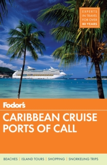 Fodor's Caribbean Cruise Ports of Call, Paperback Book