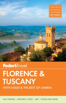 Fodor's Florence & Tuscany, Paperback Book