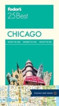 Fodor's Chicago 25 Best, Paperback Book
