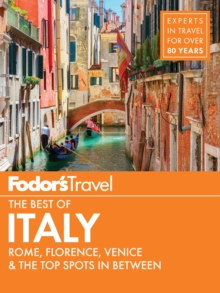 Fodor's The Best of Italy : Rome, Florence, Venice & the Top Spots in Between, EPUB eBook