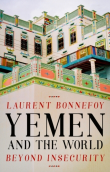 Yemen and the World : Beyond Insecurity, PDF eBook