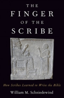 The Finger of the Scribe : How Scribes Learned to Write the Bible, Hardback Book