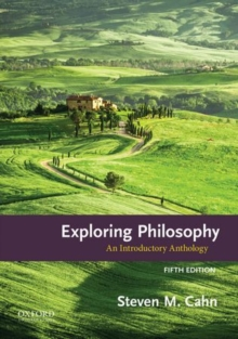 Exploring Philosophy : An Introductory Anthology, Paperback Book