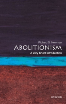 Abolitionism : A Very Short Introduction, Paperback Book