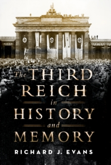 The Third Reich in History and Memory, EPUB eBook