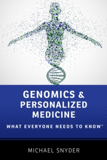 Genomics and Personalized Medicine : What Everyone Needs to Know(R), EPUB eBook