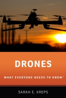 Drones : What Everyone Needs to Know (R), Paperback Book