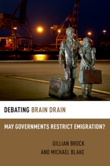Debating Brain Drain : May Governments Restrict Emigration?, EPUB eBook