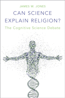 Can Science Explain Religion? : The Cognitive Science Debate, PDF eBook