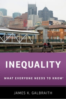 Inequality : What Everyone Needs to Know (R), Paperback Book