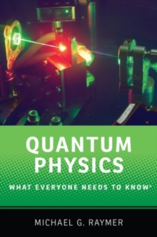 Quantum Physics : What Everyone Needs to Know, Paperback Book