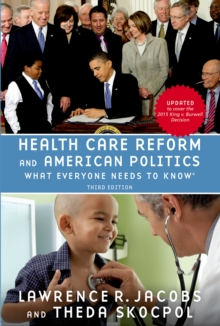 Health Care Reform and American Politics : What Everyone Needs to Know, 3rd Edition, EPUB eBook