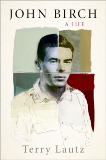 John Birch : A Life, EPUB eBook