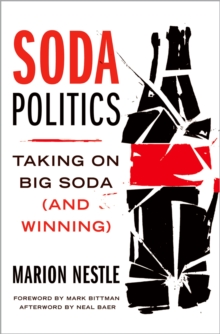 Soda Politics : Taking on Big Soda (And Winning), EPUB eBook