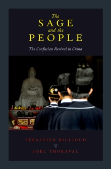 The Sage and the People : The Confucian Revival in China, EPUB eBook