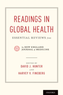 Readings in Global Health : Essential Reviews from the New England Journal of Medicine, PDF eBook