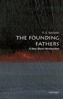 The Founding Fathers: A Very Short Introduction, Paperback Book