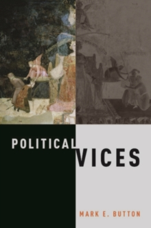 Political Vices, Hardback Book