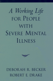 A Working Life for People with Severe Mental Illness, EPUB eBook