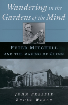 Wandering in the Gardens of the Mind : Peter Mitchell and the Making of Glynn, EPUB eBook