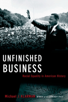 Unfinished Business : Racial Equality in American History, EPUB eBook