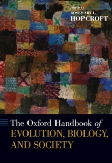 Oxford Handbook of Evolution, Biology, and Society, Hardback Book